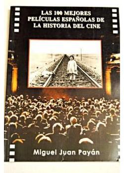 Las cien mejores peliculas españolas de la historia del cine