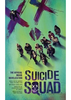 Suicide Squad Offical Movie Novelization