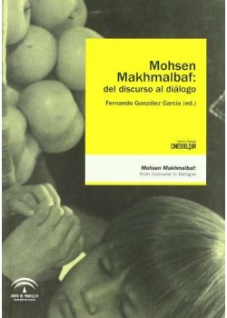 Mohsen Makhmalbaf Del Discurso Al