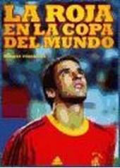 La Roja en la copa del mundo