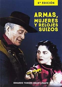 Armas mujeres y relojes suizos - 6ª edición