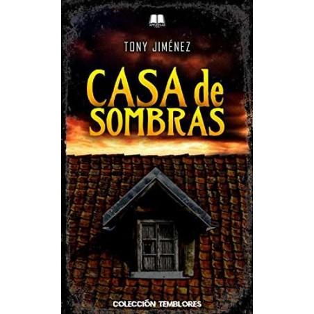 CASA DE SOMBRAS (Temblores)