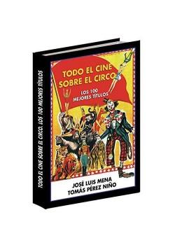 Todo el Cine Sobre el Circo - Los 100 Mejores Títulos