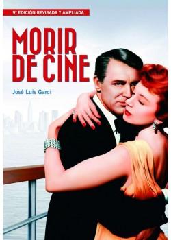 Morir de cine. 9ª edicion [Tapa blanda] Garci  José Luis