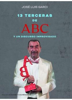 Trece terceras de ABC y un discurso improvisado [Tapa blanda] Jose Luis Garci