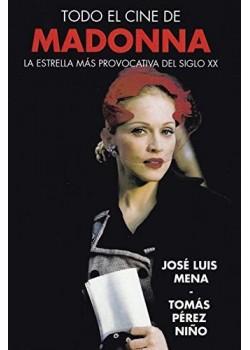 Todo El Cine De Madonna [Tapa blanda] Mena, Jose Luis
