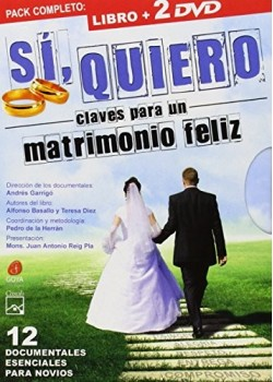 Sí, quiero: Claves para un matrimonio feliz [Tapa blanda] Díez González, Teresa and...
