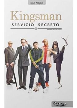 Kingsman. Servicio secreto [Tapa dura] Vv.Aa