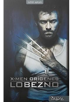X-Men orígenes. Lobezno (+ DVD) [Tapa dura] Vv.Aa