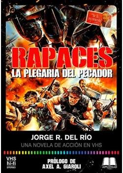 Rapaces: La plegaria del pecador [Tapa blanda] del Río, Jorge R.