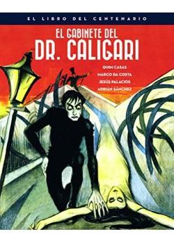EL GABINETE DEL DOCTOR CALIGARI. EL LIBRO DEL CENTENARIO: 00 (ANIVERSARIOS) [Tapa dura]...