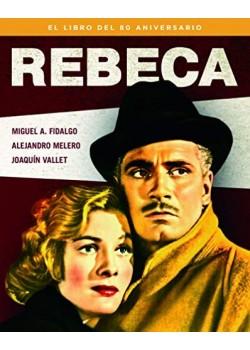 Rebeca - el libro del 80 aniversario (COLECCION ANIVERSARIOS) [Tapa dura] Alejandro...