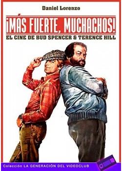 ¡Más fuerte, muchachos!: El cine de Bud Spencer & Terence Hill: 7 (La Generación del...