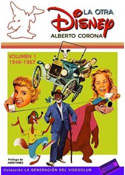 La otra Disney Vol. 1 (1946-1967): 8 (La Generación del Videoclub) [Tapa blanda]...