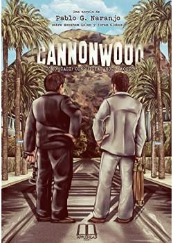 CANNONWOOD: CÓMO (CASI) CONQUISTAR HOLLYWOOD [Tapa blanda] G. Naranjo, Pablo