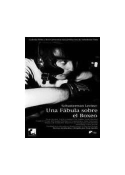 Schusterman Levine: Una Fabula sobre el Boxeo [DVD]