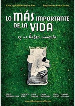 Lo Más Importante En La Vida Es No Haber Muerto [DVD]