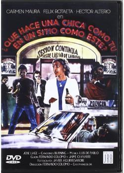 QUE HACE UNA CHICA COMO TU EN UN SITIO COMO ESTE ( DVD)