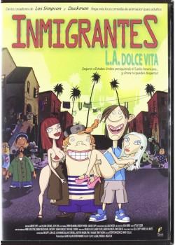 INMIGRANTES L.A. DOLCE VITA (DVD)