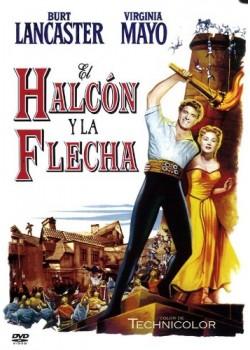 El Halcón Y La Flecha [DVD]