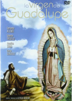 LA VIRGEN DE GUADALUPE (DVD)