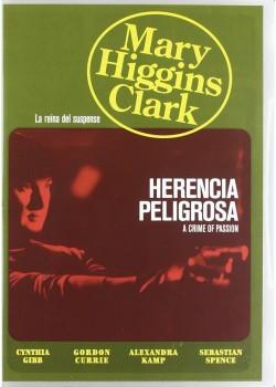 Herencia Peligrosa ( M H Clark ) [DVD]