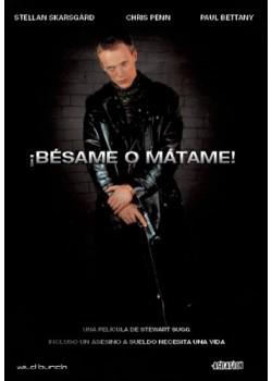 ¡BESAME O MATAME!