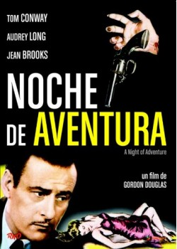 CINE NEGRO RKO: NOCHE DE AVENTURA (VOS) (DVD)
