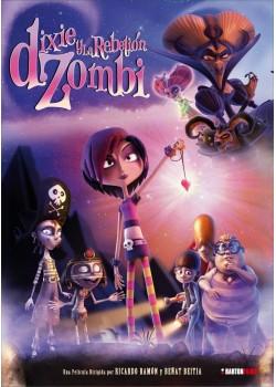 DIXIE Y LA REBELIÓN ZOMBI (DVD)