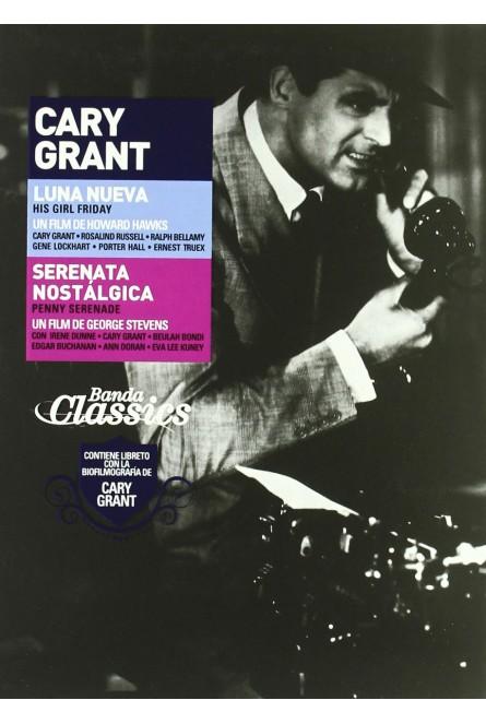 PACK CARY GRANT: LUNA NUEVA + SERENATA NOSTALGICA