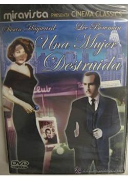 UNA MUJER DESTRUIDA (DVD)