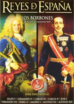 REYES DE ESPAÑA. LOS BORBONES (DVD)