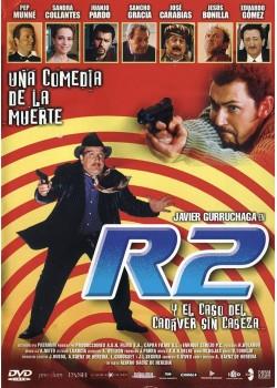 R2 Y EL CASO DEL CADAVER SIN CABEZA