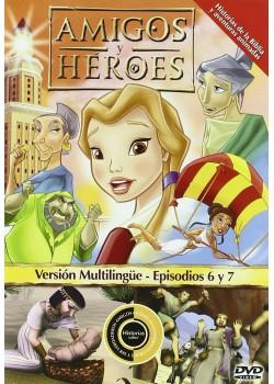 Amigos y Heroes Episodios 6 y 7  [DVD]