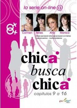 CHICA BUSCA CHICA: CAPITULOS 9 A 16