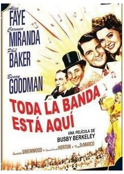 Toda la banda está aquí / The Gang's All Here (1943) ( The Girl He Left Behind (The Gang is All Here) )