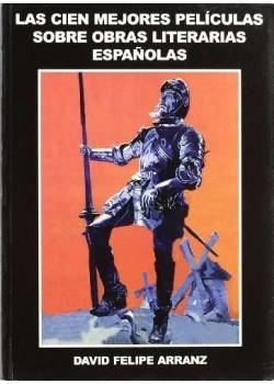 Cien mejores peliculas sobre obras literarias españolas, las