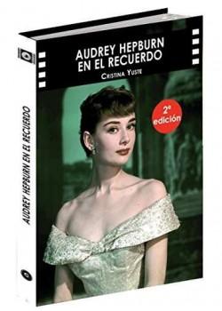Audrey Hepburn en el recuerdo