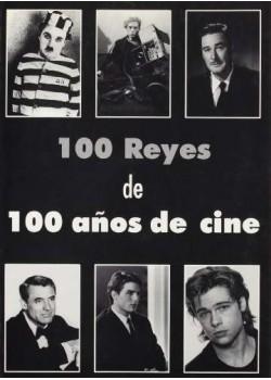 100 Reyes en 100 años de cine