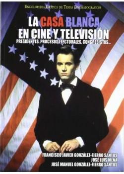 Casa Blanca en cine y television, la