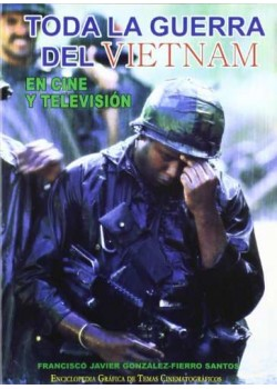 Toda la Guerra del Vietnam en cine y television