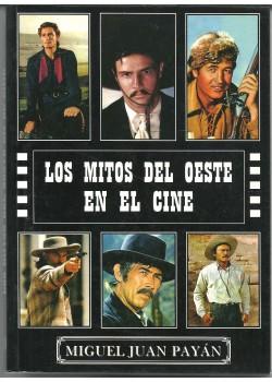 Mitos del oeste en el cine, los