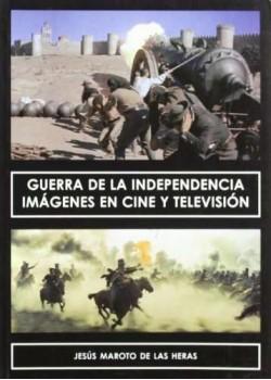 Guerra de la independencia - imagenes en cine y television