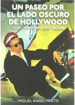 Un paseo por el lado oscuro de Hollywood: Vivir y morir en Los Ángeles (Cine (t & B))