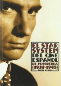 El star system del cine español de posguerra
