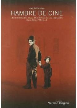 Hambre De Cine (Version Original)