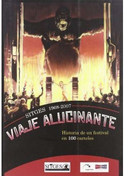 Viaje Alucinante Sitges 1968-2007