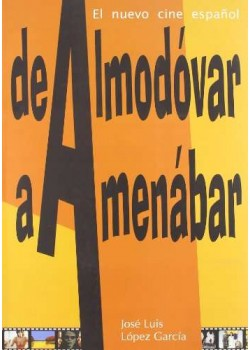 De Almodovar A Amenabar