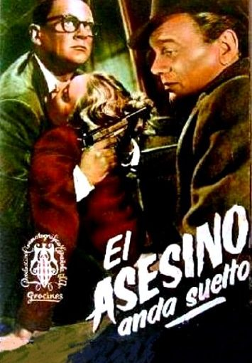 EL ASESINO ANDA SUELTO (THE KILLER IS LOOSE, 1956)