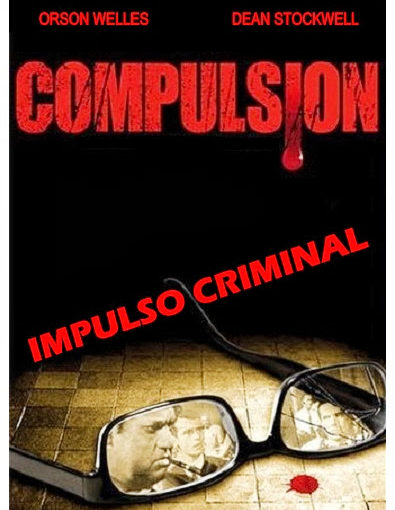 IMPULSO CRIMINAL (1959, COMPULSION)